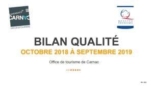 Bilan Qualité Office de tourisme de Carnac période octobre 2018 à septembre 2019